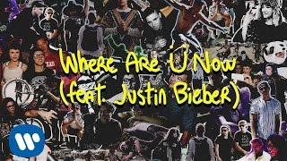 Skrillex and Diplo - Where Are Ü Now (with Justin Bieber)